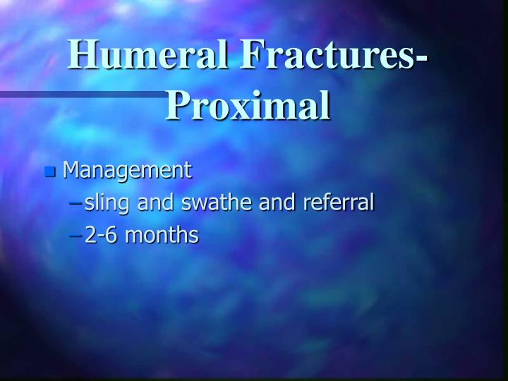 Humeral Fractures-Proximal
