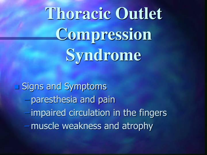 Thoracic Outlet Compression Syndrome