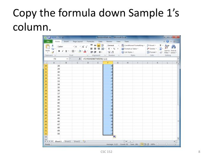 Copy the formula down Sample 1's column.