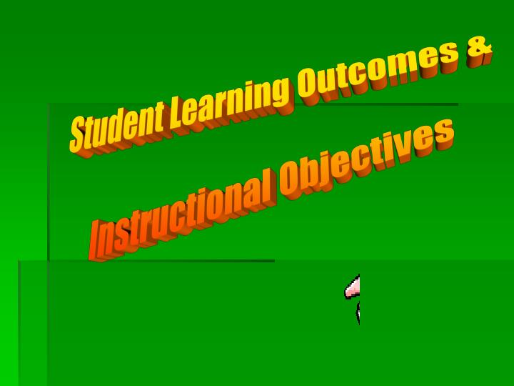 Student Learning Outcomes &