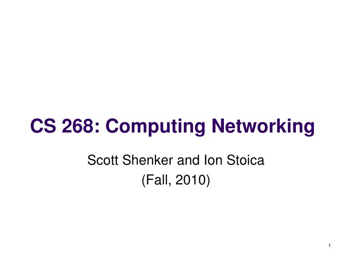 Cs 268 computing networking