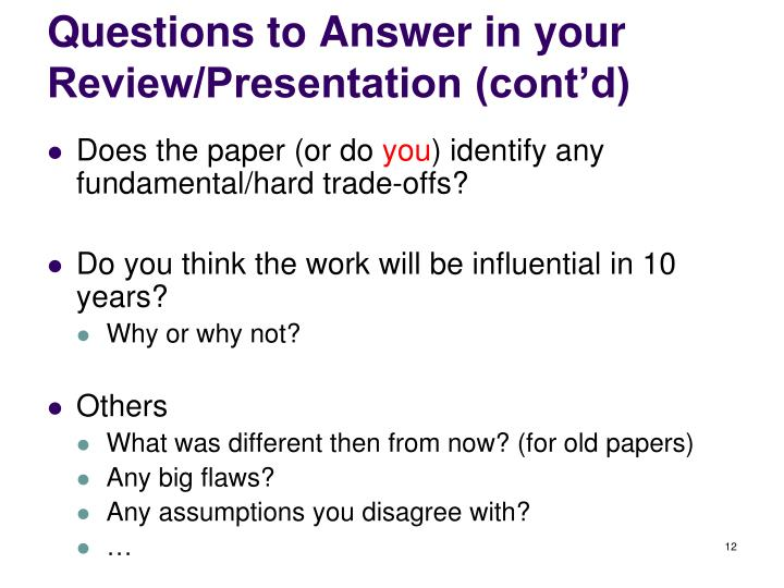 Questions to Answer in your Review/Presentation (cont'd)