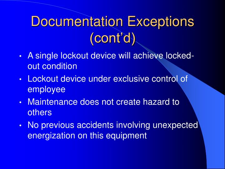 Documentation Exceptions (cont'd)