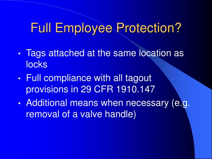 Full Employee Protection?
