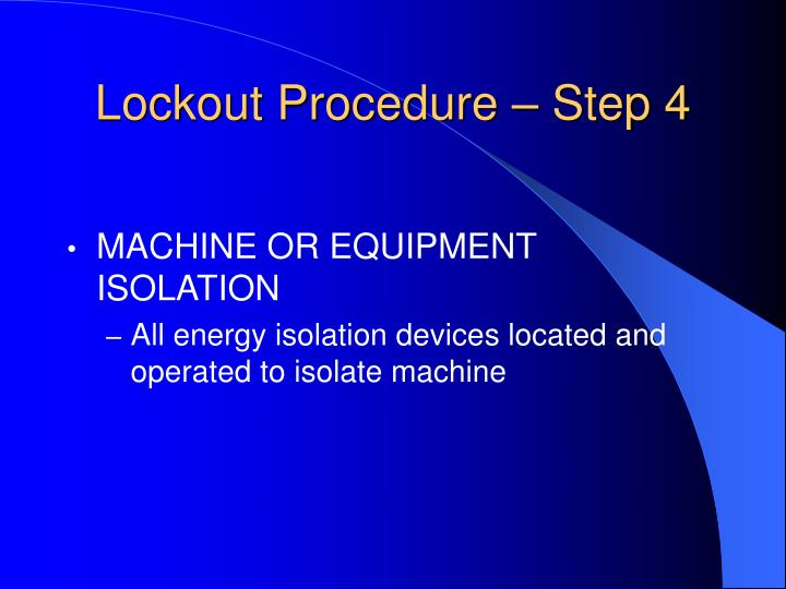 Lockout Procedure – Step 4