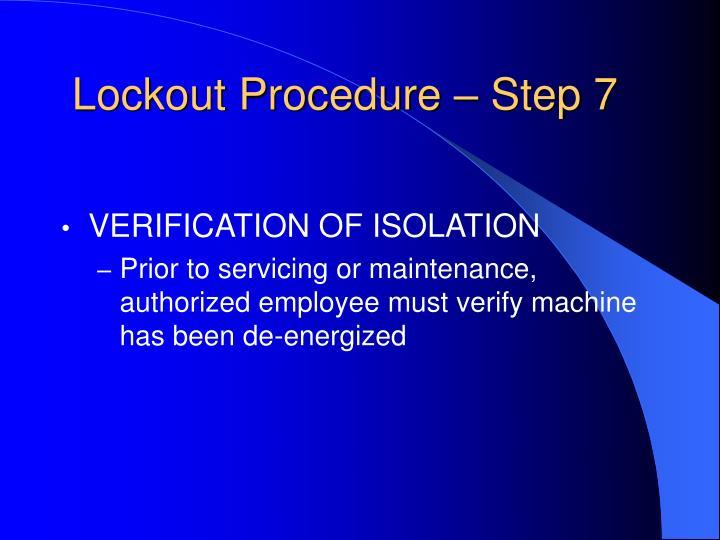 Lockout Procedure – Step 7