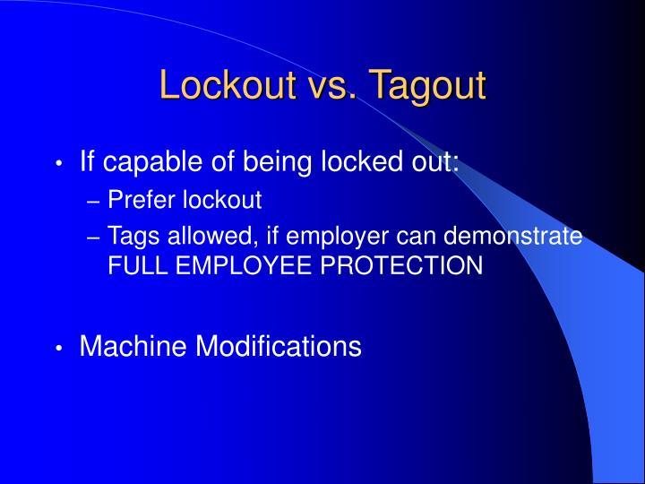 Lockout vs. Tagout