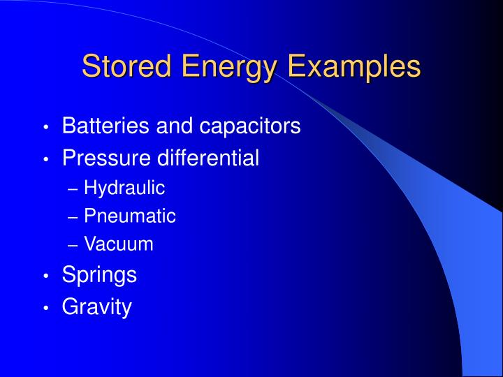 Stored Energy Examples