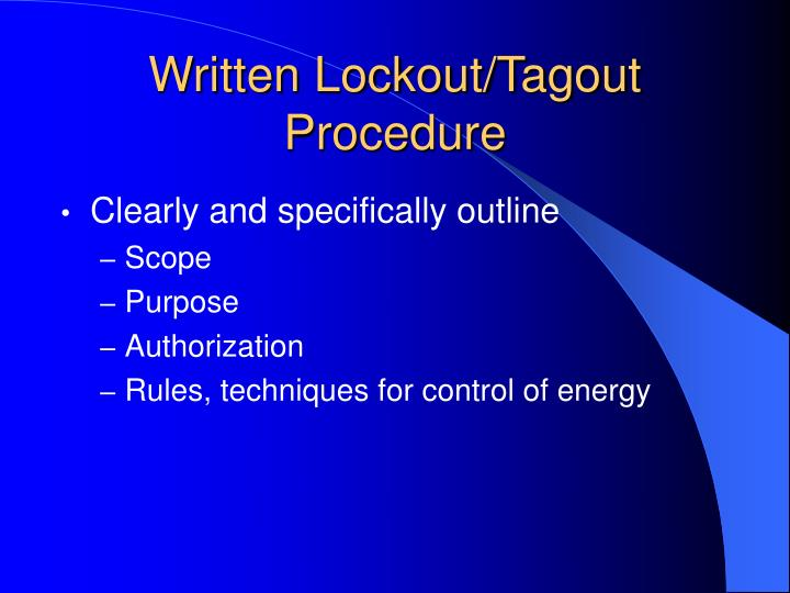 Written Lockout/Tagout Procedure