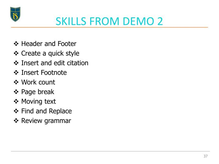 SKILLS FROM DEMO 2