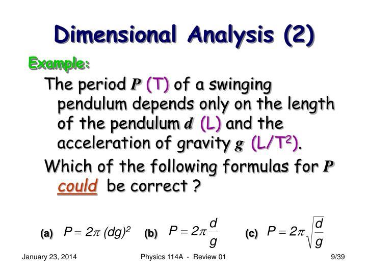 Dimensional Analysis (2)