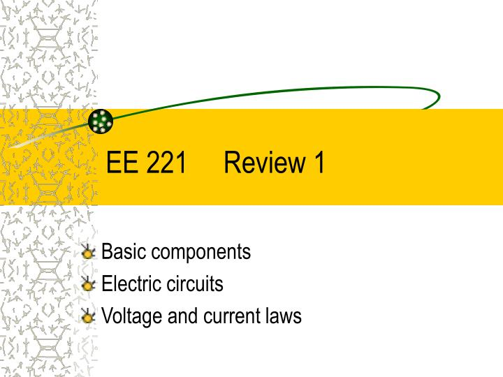 Ee 221 review 1