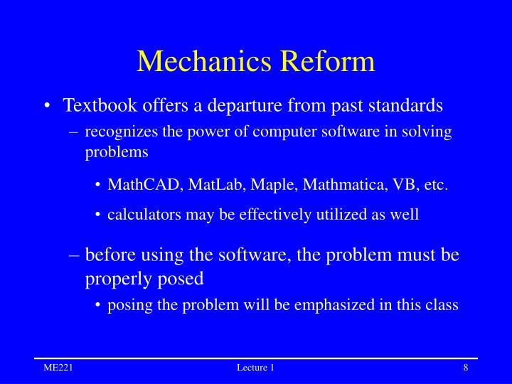Mechanics Reform