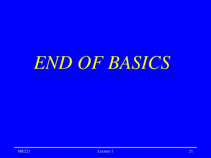 END OF BASICS