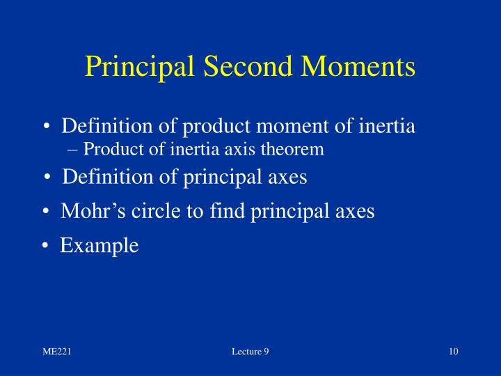 Principal Second Moments
