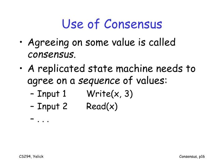 Use of Consensus