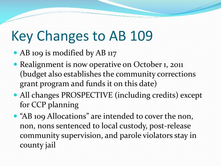 Key Changes to AB 109