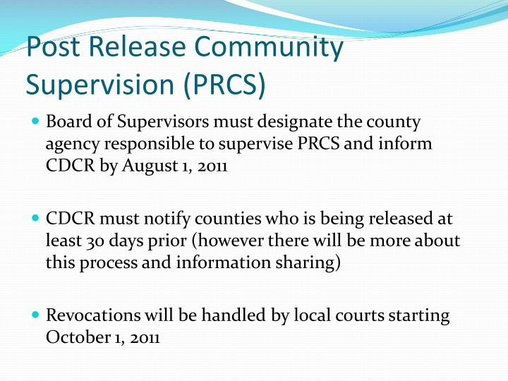 Post Release Community Supervision (PRCS)