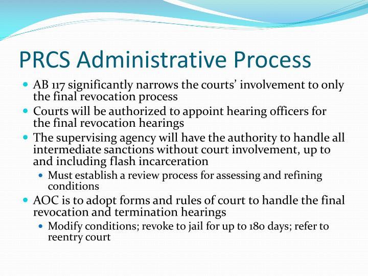 PRCS Administrative Process