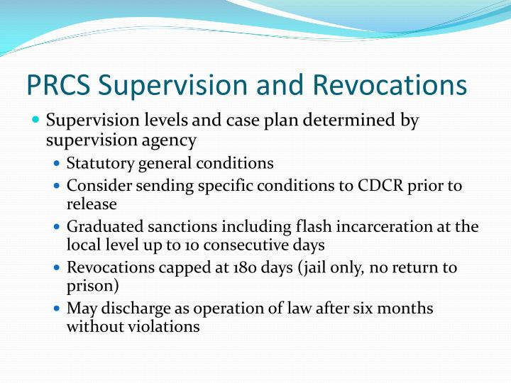 PRCS Supervision and Revocations