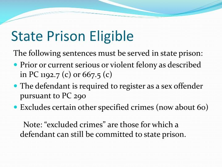 State Prison Eligible