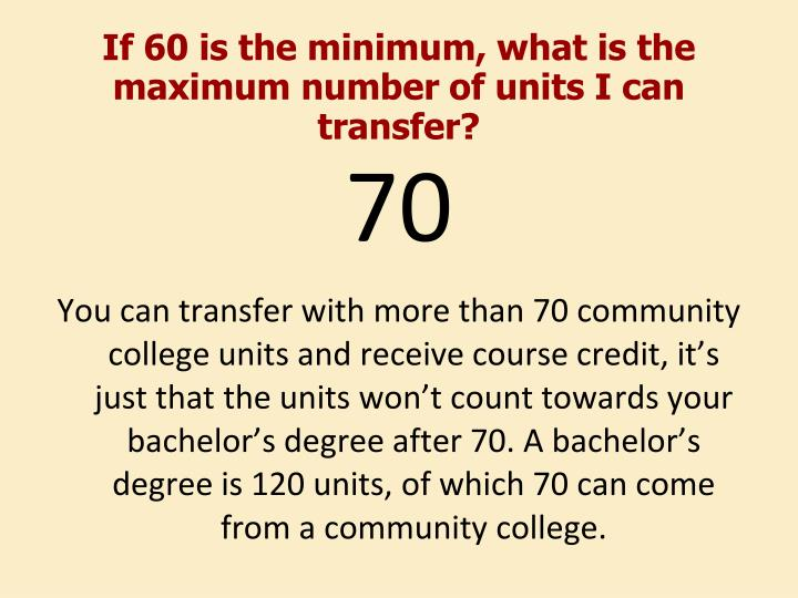 If 60 is the minimum, what is the maximum number of units I can transfer?