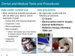 dental and medical tests and procedures