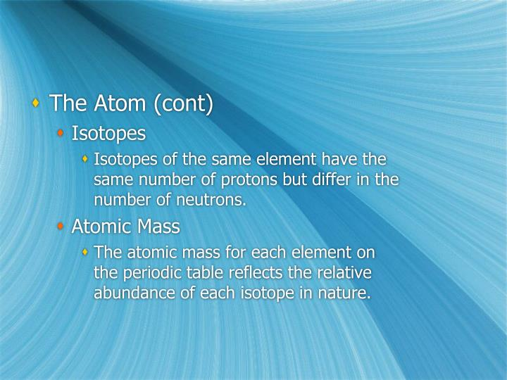 The Atom (cont)
