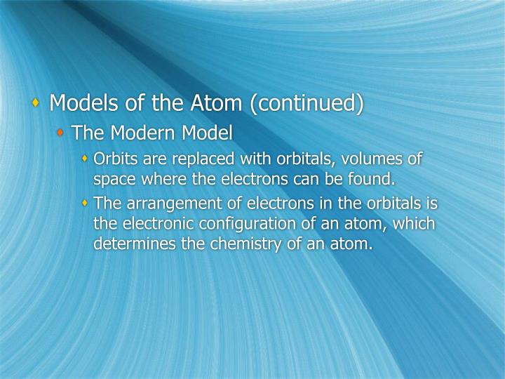 Models of the Atom (continued)