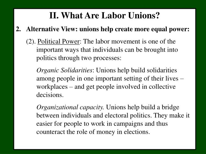 II. What Are Labor Unions?