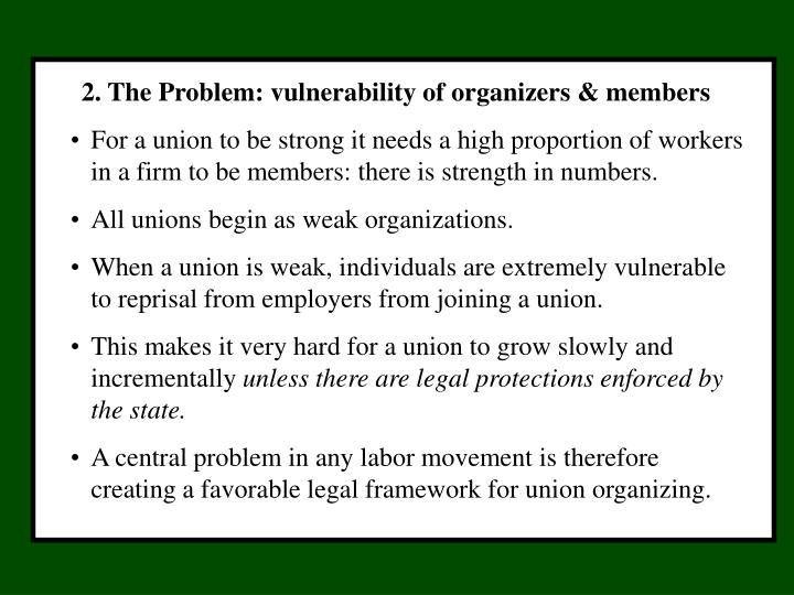 2. The Problem: vulnerability of organizers & members
