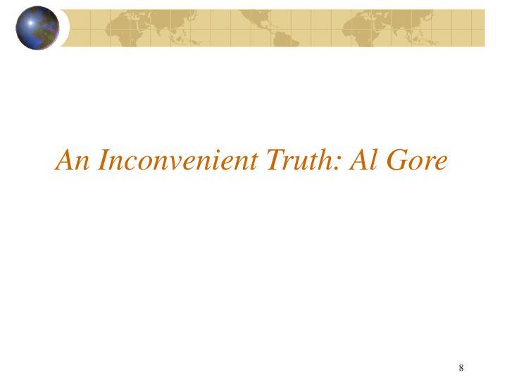 An Inconvenient Truth: Al Gore