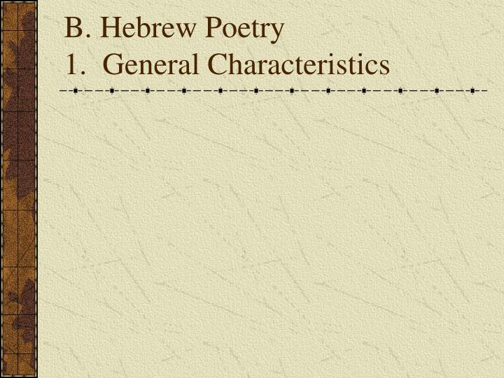 B hebrew poetry 1 general characteristics