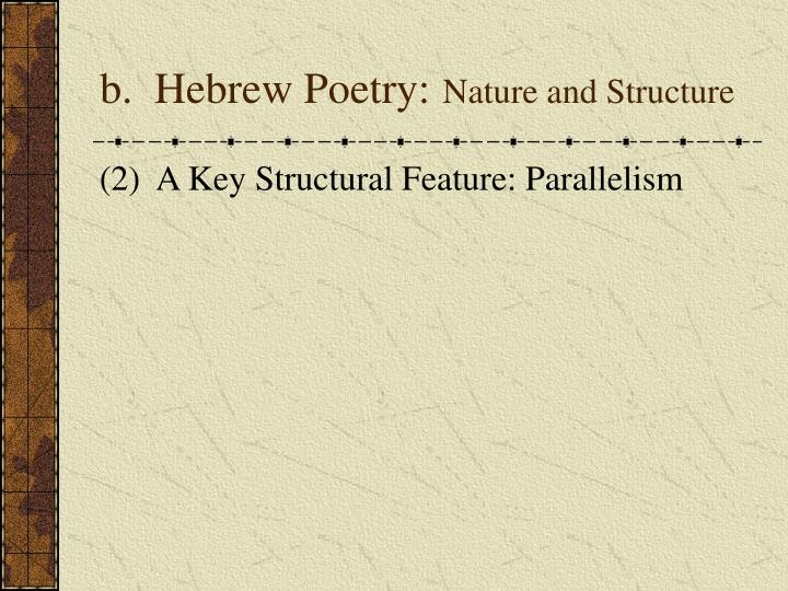 b.  Hebrew Poetry: