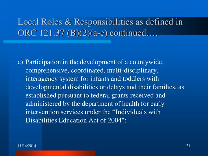 Local Roles & Responsibilities as defined in ORC 121.37 (B)(2)(a-e) continued….