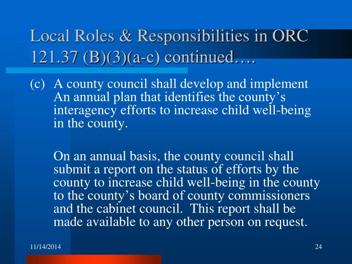 Local Roles & Responsibilities in ORC 121.37 (B)(3)(a-c) continued….