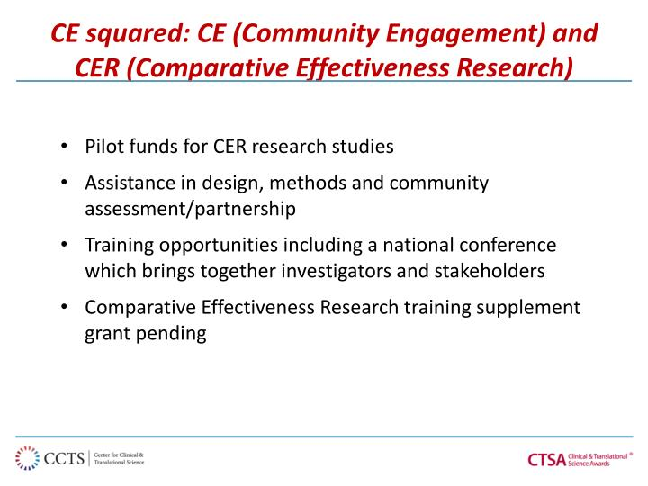 CE squared: CE (Community Engagement) and CER (Comparative Effectiveness Research)