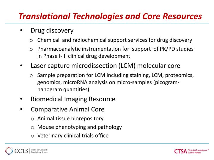 Translational Technologies and Core Resources