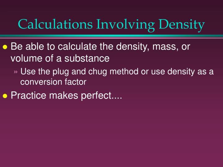 Calculations Involving Density