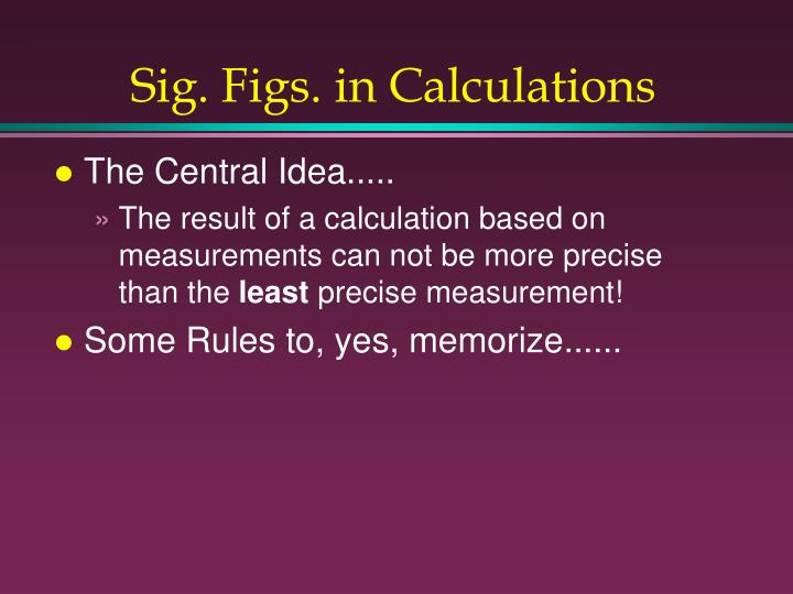Sig. Figs. in Calculations