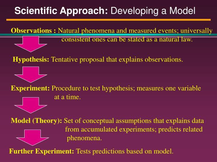 Scientific Approach: