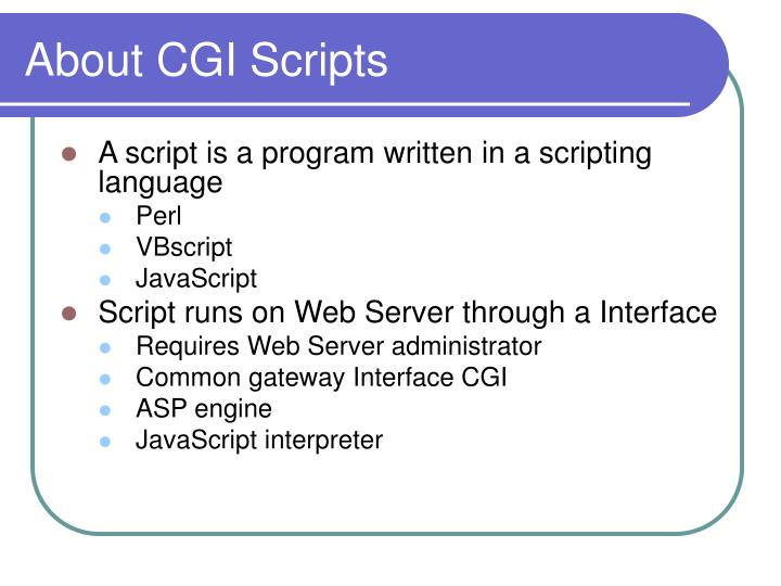 About CGI Scripts