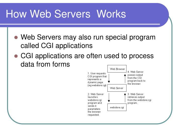 How Web Servers  Works