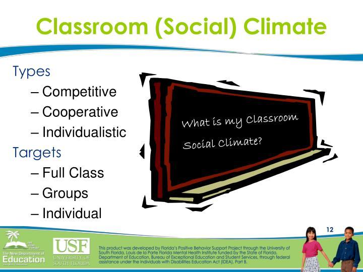 Classroom (Social) Climate