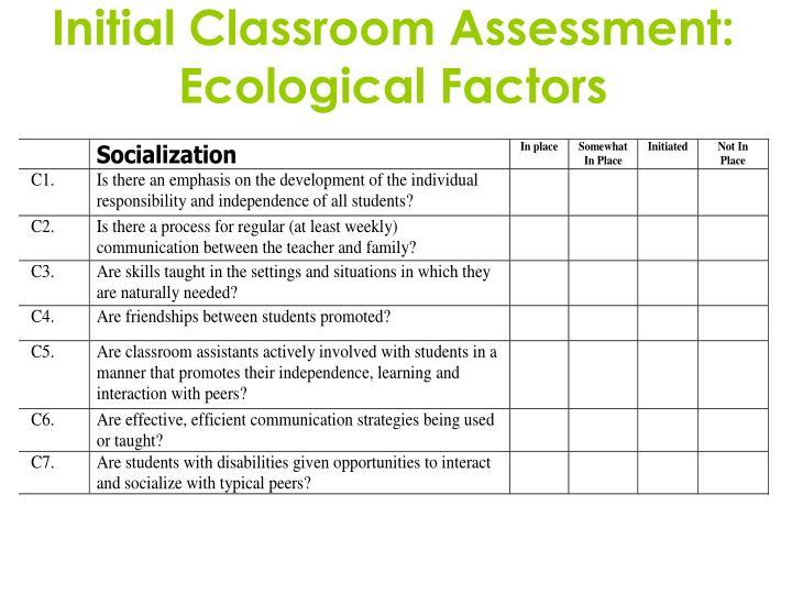 Initial Classroom Assessment: Ecological Factors