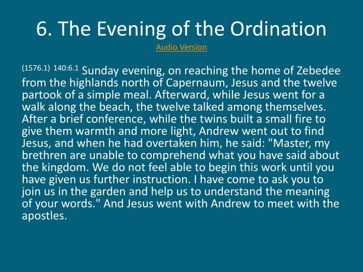 6. The Evening of the Ordination