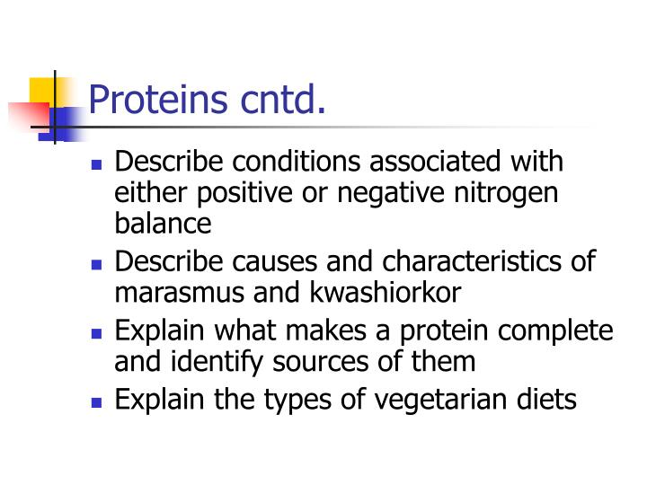 Proteins cntd