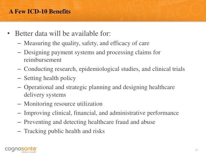 A Few ICD-10 Benefits