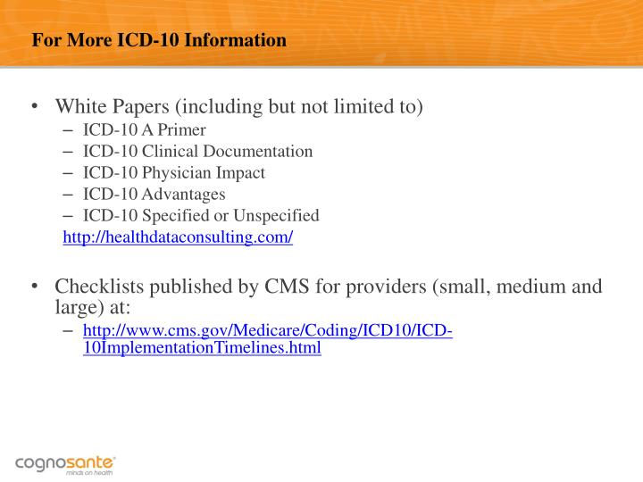 For More ICD-10 Information