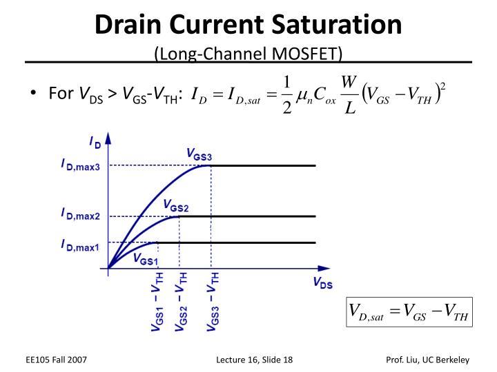 Drain Current Saturation